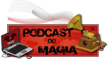 Podcast do Magia Rubro Negra